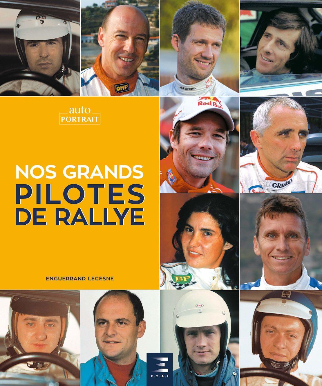 Les pilotes de Rallye des années 30 à nos jours !