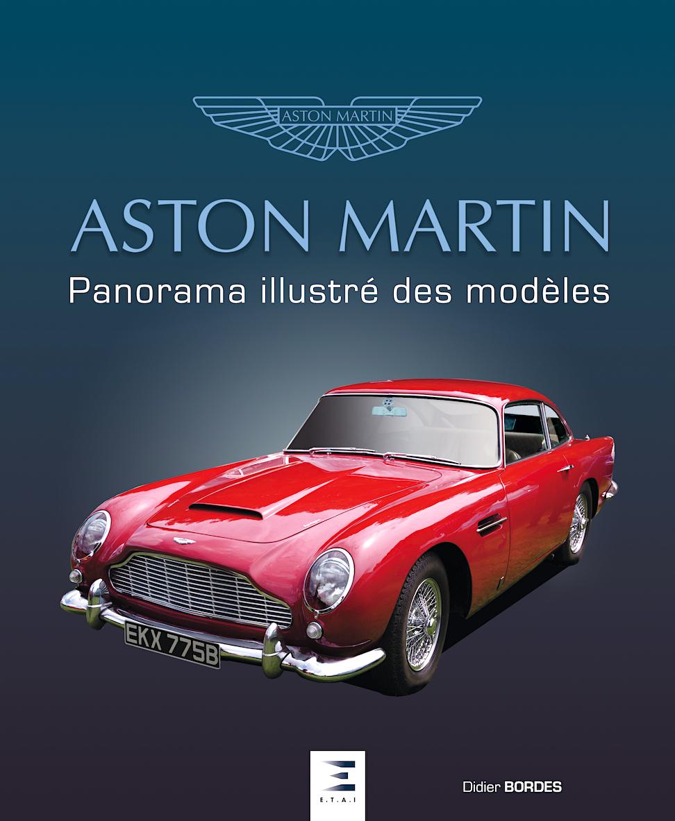 Aston Martin, voitures mythiques s'il en est !