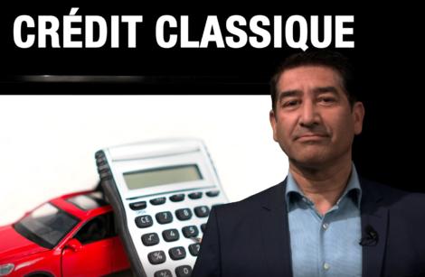 Pour ou Contre le crédit classique!